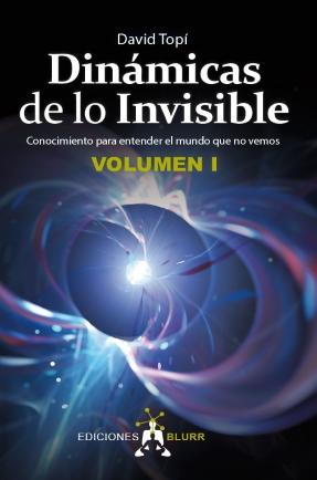 Dinámicas de lo Invisible I
