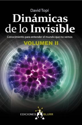 Dinámicas de lo Invisible II