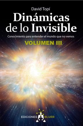 Dinámicas de lo Invisible III